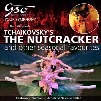 Guelph Symphony Orchestra Tchaikovsky's The Nutcracker and other seasonal favourites